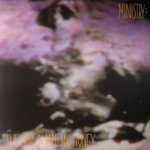MINISTRY - The Land Of Rape & Honey