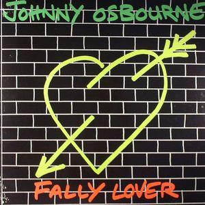 OSBOURNE, Johnny - Fally Lover