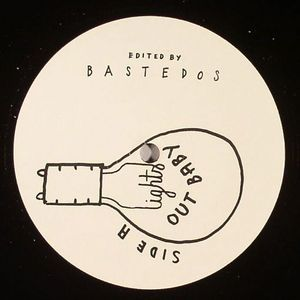 BASTEDOS - Lights Out Baby
