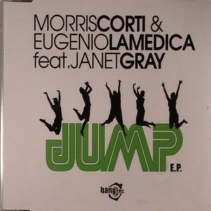 CORTI, Morris/EUGENIO LAMEDICA feat JANET GRAY - Jump EP