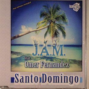 JAM feat OMER FERNANDEZ - Santo Domingo