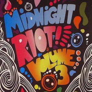 VARIOUS - Midnight Riot Volume 3