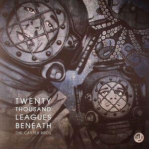 CARTER BROS, The - Twenty Thousand Leagues Beneath