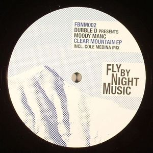 DUBBLE D/MOODY MANC - Clear Mountain EP