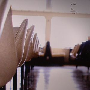 LUSINE - The Waiting Room