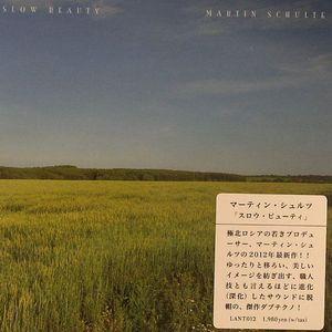 SCHULTE, Martin - Slow Beauty