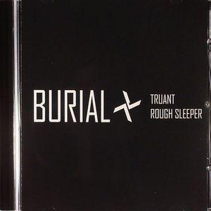 BURIAL - Truant aka One/Two