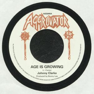 CLARKE, Johnny/THE AGGROVATORS - Age Is Growing