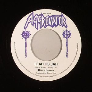 BROWN, Barry/THE AGGROVATORS - Lead Us Jah