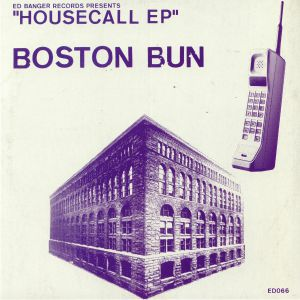 BOSTON BUN - Housecall EP