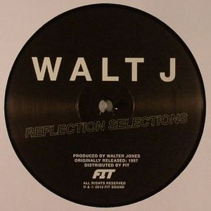 WALT J - Reflection Selections