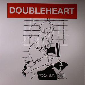 DOUBLEHEART - Roca EP