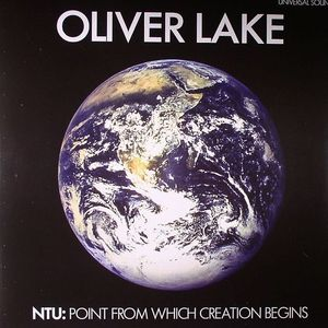 LAKE, Oliver - NTU: Point From Which Creation Begins