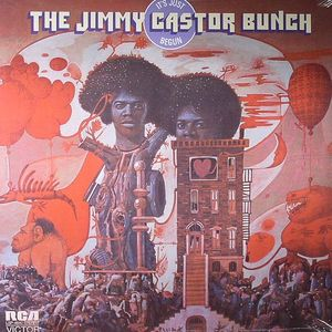 JIMMY CASTOR BUNCH, The - It's Just Begun