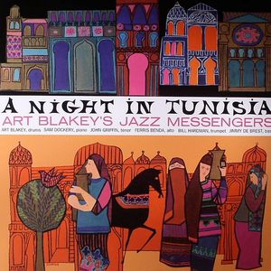 ART BLAKEY'S JAZZ MESSENGERS - A Night In Tunisia