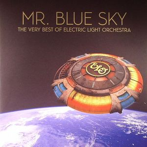 ELECTRIC LIGHT ORCHESTRA aka ELO - Mr Blue Sky: The Very Best Of ELO