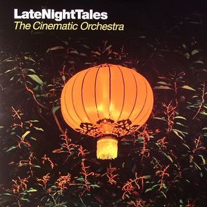 CINEMATIC ORCHESTRA, The/VARIOUS - Late Night Tales: Limited Collectors Edition
