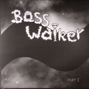 ANJA/785 - Basswalker Part II