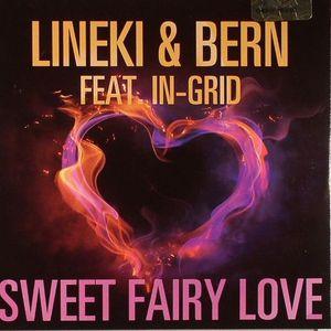 LINEKI & BERN feat IN GRID - Sweet Fairy Love