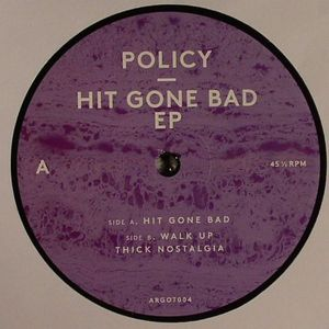 POLICY - Hit Gone Bad EP