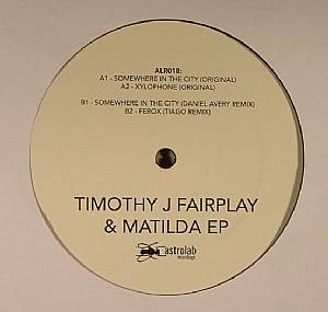 FAIRPLAY, Timothy J/MATHILDA - Timothy J Fairplay & Matilda EP
