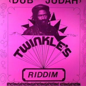 DUB JUDAH - Twinkle's Riddim