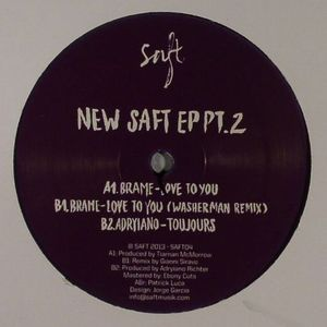 BRAME/ADRYIANO - New Saft EP Pt 2