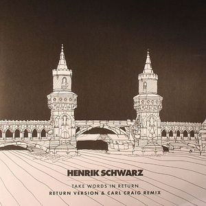 SCHWARZ, Henrik - Take Words In Return