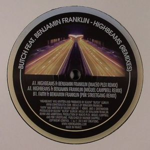 BUTCH feat BENJAMIN FRANKLIN - Highbeams (remixes)