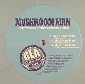 ANONYMOUS/ANDREW EMIL feat GRYFFYN - Mushroom Man