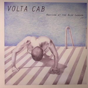 VOLTA CAB - Madison At The Blue Lagoon EP