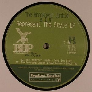 BREAKBEAT JUNKIE, The/DJP/GOOD GROOVE - Represent The Style EP