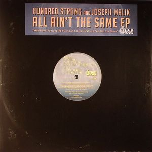 HUNDRED STRONG/JOSEPH MALIK - All Ain't The Same EP