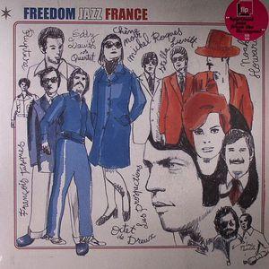 VARIOUS - Freedom Jazz France (Spiritual Jazz From The Hexagon! 1968-1986)