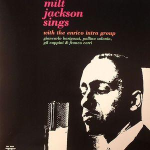 JACKSON, Milt - Milt Jackson Sings With The Enrico Intra Group
