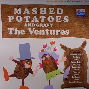 The Ventures Mashed Potatoes Amp Gravy Vinyl At Juno Records