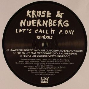 KRUSE & NUERNBERG - Let's Call It A Day (remixes)