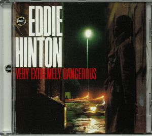 HINTON, Eddie - Very Extremely Dangerous