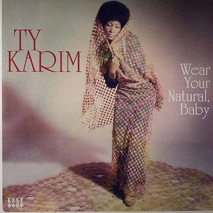 KARIM, Ty - Wear Your Natural Baby