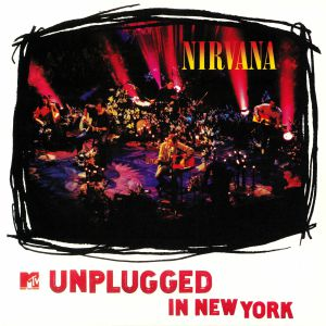 NIRVANA - MTV Unplugged In New York (remastered)