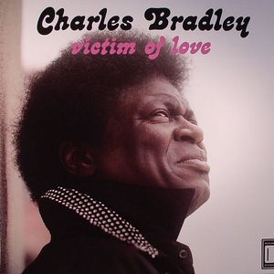 BRADLEY, Charles - Victim Of Love