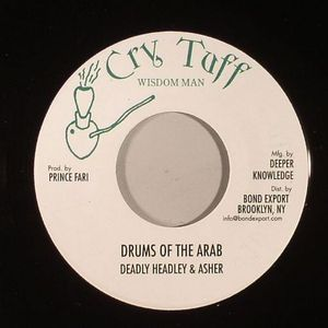 DEADLY HEADLEY/ASHER - Drums Of The Arab (Drum Song Riddim)