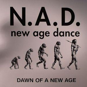 NAD aka NEW AGE DANCE - Dawn Of A New Age