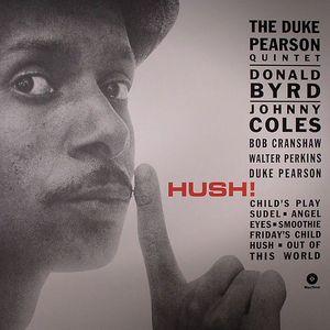 DUKE PEARSON QUINTET, The - Hush