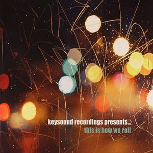 VARIOUS - Keysound Recordings Presents This Is How We Roll