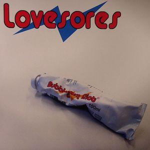 LOVESORES - Bubblegum Riot