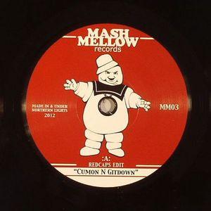 MASH MELLOW - Cumon N Gitdown