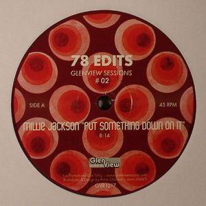 78 EDITS - Glenview Sessions Vol 2