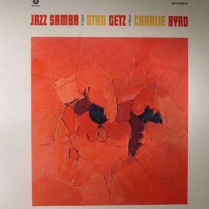 GETZ, Stan/CHARLIE BYRD - Jazz Samba (remastered)