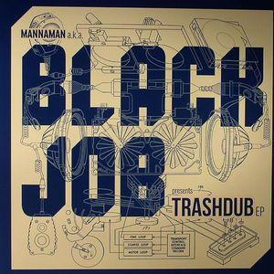 BLACKJOB - Trashdub EP